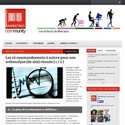 Les 10 commandements à suivre pour une webanalyse (de site) réussie [ 1 / 2 ]