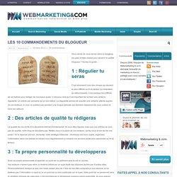 Les 10 commandements du blogueur