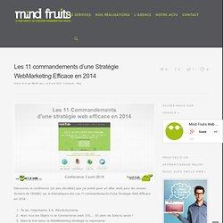 Les 11 commandements d'une Stratégie WebMarketing Efficace en 2014