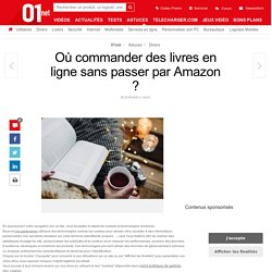 Où commander des livres en ligne sans passer par Amazon ?