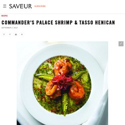 Commander's Palace Shrimp & Tasso Henican Recipe