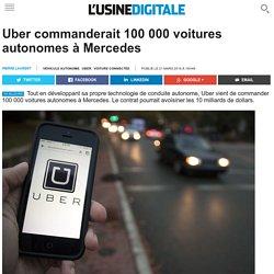 Uber commanderait 100 000 voitures autonomes à Mercedes