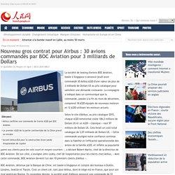 Nouveau gros contrat pour Airbus : 30 avions commandés par BOC Aviation pour 3 milliards de Dollars