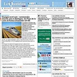 Voyages-sncf.com : commandes records vers la Bretagne, les Pays de la Loire et Poitou-Charentes cet été