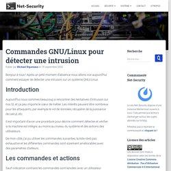 Commandes GNU/Linux pour détecter une intrusion - Net-Security