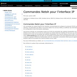 Commandes Netsh pour l'interface IP