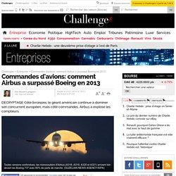 Commandes d'avions: comment Airbus a surpassé Boeing en 2013 - 13 janvier 2014