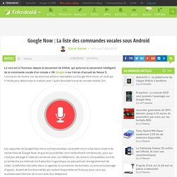 Google Now : La liste des commandes vocales sous Android