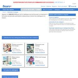 Voyez et Commandez les Catalogues Sears Canada