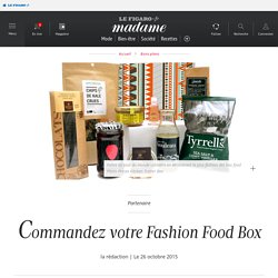 Commandez votre Fashion Food Box