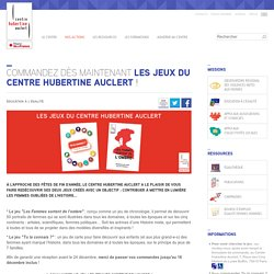 Commandez dès maintenant les jeux du Centre Hubertine Auclert !