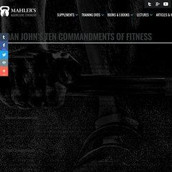 Dan John's Ten Commandments of Fitness - Mahler's Aggressive Strength