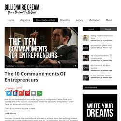The 10 Commandments Of Entrepreneurs - Billionaire Dream