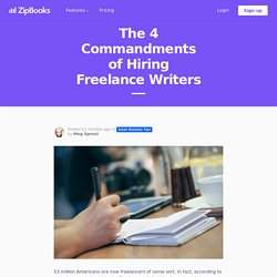 The 4 Commandments of Hiring Freelance Writers