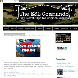 The ESL Commando: Movie Trailer ESL Grammar Activity - Oblivion - Present Progressive Movie Game