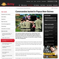 Commandos buried in Papua New Guinea