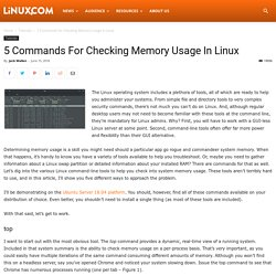 5 Commands for Checking Memory Usage in Linux - Linux.com