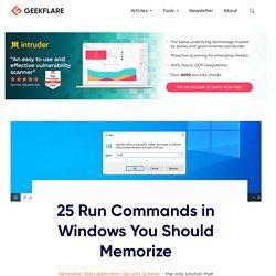 25 Run Commands in Windows You Should Memorize