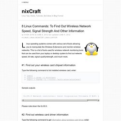 8 Linux Commands: To Find Out Wireless Network Speed, Signal Strength And Other Information