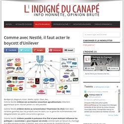 Comme avec Nestlé, il faut acter le boycott d'Unilever