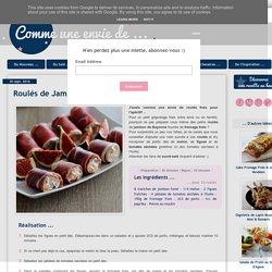 Roulés de Jambon de Bayonne - Figue & Melon