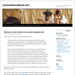 Welcome to John Rudlin's Commedia Handbook site!