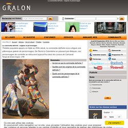 La commedia dell'arte : origines et personnages