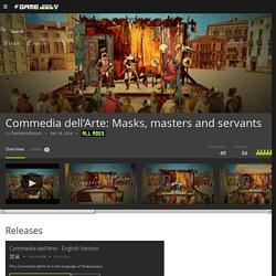 Commedia dell'Arte: Masks, masters and servants by SartemisSmart on Game Jolt