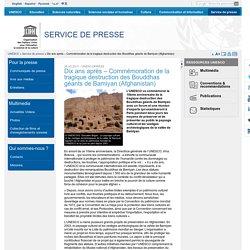Dix ans après – Commémoration de la tragique destruction des Bouddhas géants de Bamiyan (Afghanistan)