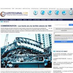 COMMÉMORATION - Les trente ans du terrible séisme de 1985