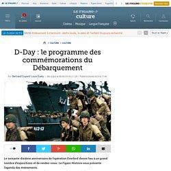 D-Day : le programme des commémorations du Débarquement