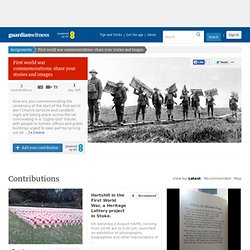First world war commemorations: share your stories and images