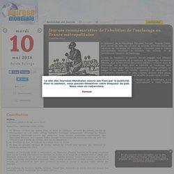 10 mai, journée commémorative de l'abolition de l'esclavage en France métropolitaine