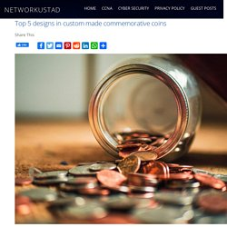 Top 5 designs in custom made commemorative coins