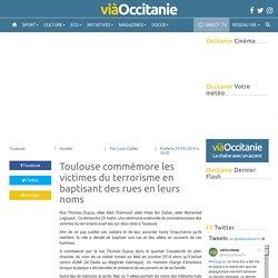Toulouse commémore les victimes du terrorisme en baptisant des rues en leurs noms