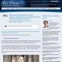 Pourquoi De Gaulle refusa-t-il toujours de commémorer le débarquement du 6 juin ?