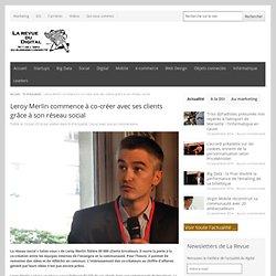 Leroy Merlin commence à co-créer avec ses clients grâce à son réseau social