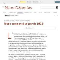 Tout a commencé un jour de 1972, par Danièle Linhart (Le Monde diplomatique, mars 2006)