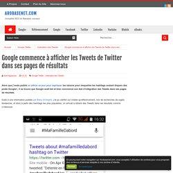 Google commence à afficher les Tweets de Twitter dans ses pages de résultats