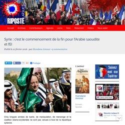 Syrie : c'est le commencement de la fin pour l'Arabie saoudite et l'EI