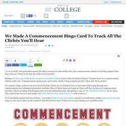 We Made A Commencement Bingo Card To Track All The Clichés You'll Hear