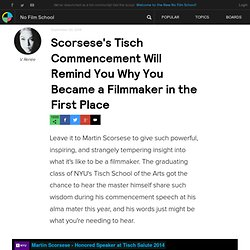 Scorsese's Tisch Commencement Will Remind You Why You Became a Filmmaker in the First Place