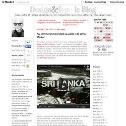 de Chris Marker - design et typo - Blog LeMonde.fr