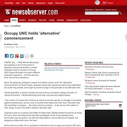 Occupy UNC holds 'alternative' commencement - Local/State