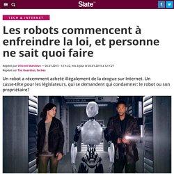 Les robots commencent à enfreindre la loi, et personne ne sait quoi faire