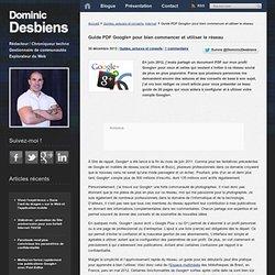 Guide PDF Google+ pour bien commencer et utiliser le réseau