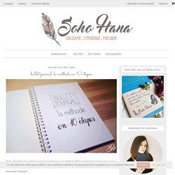 Commencer un Bullet Journal - la méthode en 10 étapes - Soho Hana