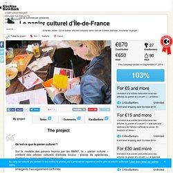 ça va commencer presents Le panier culturel d'Île-de-France — KissKissBankBank
