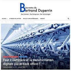 Faut il commencer la transformation digitale par le back office ?