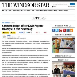"Commend budget officer Kevin Page for tenacity of a true ""watchdog"""